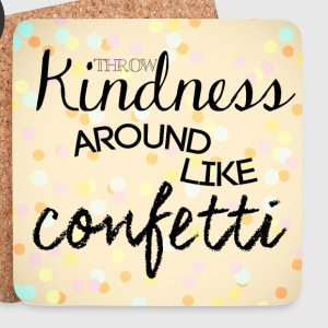 Blanc throw kindness around like confetti Bouteilles et Tasses - Dessous de verre (lot de 4)
