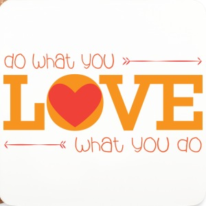 do what you love - Untersetzer (4er-Set)