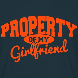 PROPERTY OF MY GIRLFRIEND T-Shirts - Men's T-Shirt