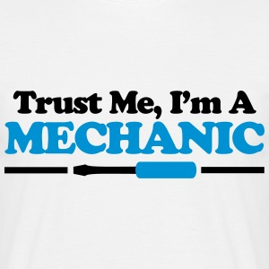 Trust Me, Mechanic T-Shirts - Men's T-Shirt