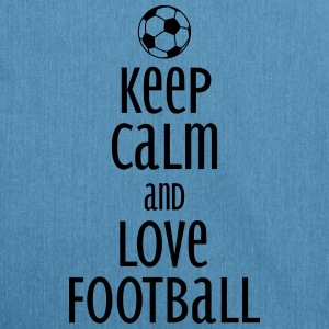 keep calm and love football Borse & zaini - Borsa in materiale riciclato