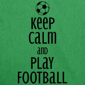 keep calm and play football Borse & zaini - Borsa in materiale riciclato
