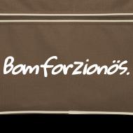 Motiv ~ Bomforzionös (Bag)