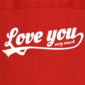 love you very much  Aprons - Cooking Apron