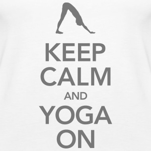 Keep Calm And Yoga On Tops - Frauen Premium Tank Top