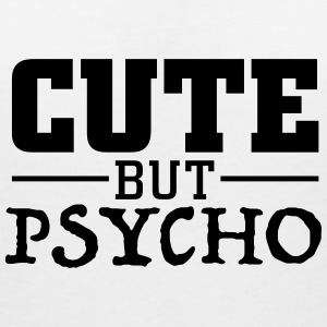 cute but psycho Tee shirts - T-shirt col V Femme
