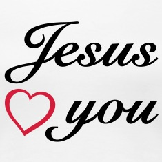Jesus loves you JESUS T-Shirts