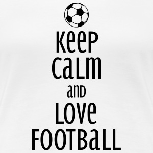 keep calm and love football T-shirts - Premium-T-shirt dam