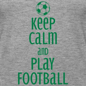 keep calm and play football Tops - Vrouwen Premium tank top