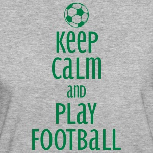 keep calm and play football T-Shirts - Frauen Bio-T-Shirt