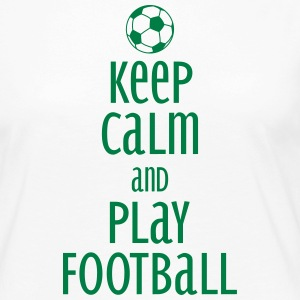 keep calm and play football Manches longues - T-shirt manches longues Premium Femme