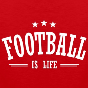 football is life 3 Tanktoppar - Premiumtanktopp herr