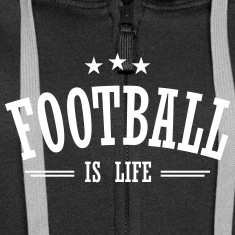 football is life 3 Hoodies & Sweatshirts