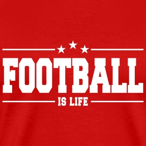 football is life 1 T-Shirts - Männer Premium T-Shirt