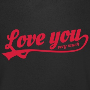 love you very much T-Shirts - Men's V-Neck T-Shirt