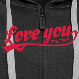 love you very much Hoodies & Sweatshirts - Women's Premium Hooded Jacket