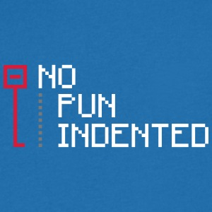 no pun indented geek T-Shirts - Men's V-Neck T-Shirt