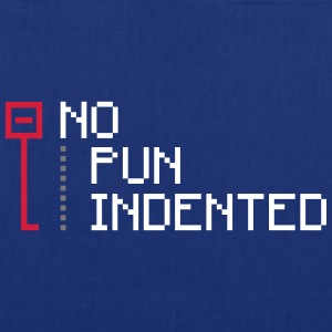 no pun indented geek Bags & Backpacks - Tote Bag