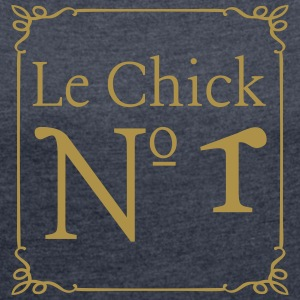 le chick T-Shirts - Women's T-shirt with rolled up sleeves