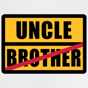 Brother - Uncle Tee shirts - T-shirt Bébé