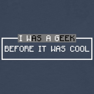 i was a geek before it was cool Long sleeve shirts - Men's Premium Longsleeve Shirt