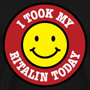 I took my Ritalin today / ADHS ADS Happy Pills - Männer Premium T-Shirt
