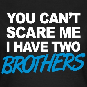 Brothers T-shirts - Vrouwen T-shirt