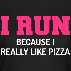 I Run Pizza T-Shirts - Frauen T-Shirt
