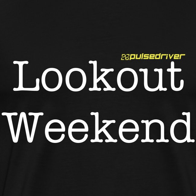 """Lookout Weekend"" T-Shirt"