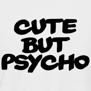 Cute but Psycho T-Shirts - Men's Baseball T-Shirt