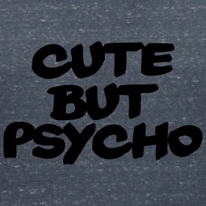 Cute but Psycho T-shirts - Vrouwen T-shirt met V-hals