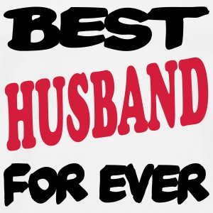 Best husband for ever 222 T-Shirts - Men's Premium T-Shirt