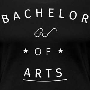 Bachelor of Arts T-Shirts - Frauen Premium T-Shirt