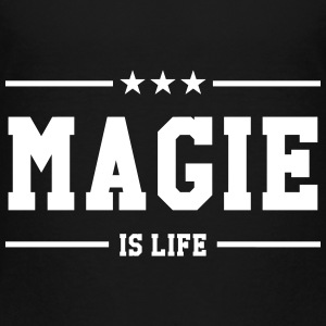 Magie is life T-Shirts - Kinder Premium T-Shirt