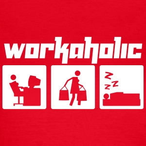 Workaholic (Vektor) - Frauen T-Shirt