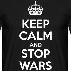 Keep Calm and Stop Wars (dark) Tee shirts - T-shirt Homme