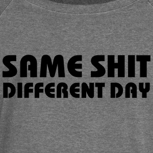 Same Shit - Different Day Sweaters - Vrouwen trui met U-hals van Bella