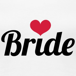 Bride - Wedding T-Shirts - Women's Premium T-Shirt