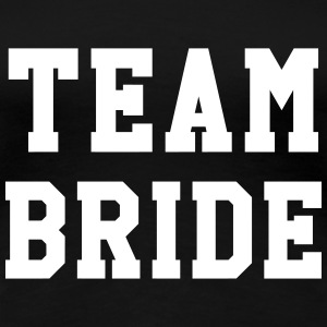 Team Bride - Wedding T-Shirts - Women's Premium T-Shirt