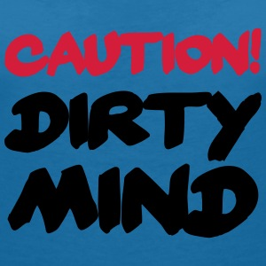 Caution! DIrty Mind! T-Shirts - Women's V-Neck T-Shirt
