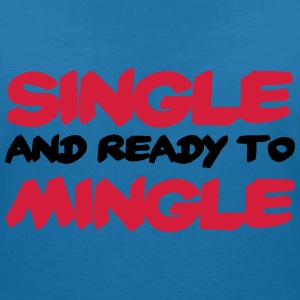 Single and ready to mingle T-shirts - T-shirt med v-ringning dam