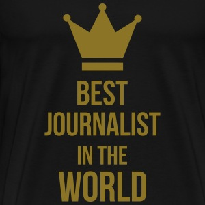 Best Journalist in the world T-Shirts - Men's Premium T-Shirt