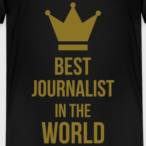 Best Journalist in the world Magliette - Maglietta Premium per bambini