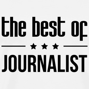 the best of Journalist Koszulki - Koszulka męska Premium