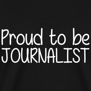 Proud to be Journalist T-shirts - Herre premium T-shirt