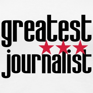 Greatest Journalist T-shirts - Dame premium T-shirt