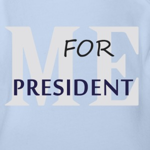 Me for president T-Shirts - Baby Bio-Kurzarm-Body