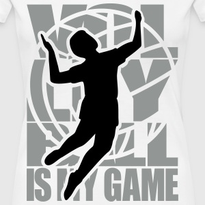 Volleyball is my Game  Volleyballer Volley Ball  T-Shirts - Frauen Premium T-Shirt