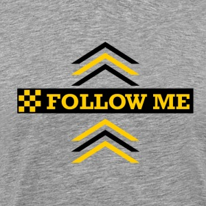follow me  - Männer Premium T-Shirt