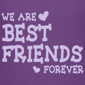 we are best friends forever ii 1c T-Shirts - Kinder Premium T-Shirt